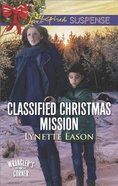 Classified Christmas Mission (Wranglers Corner) (Love Inspired Suspense Series)