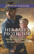 Her Babys Protector: Saved By the Lawman\Saved By the Seal (2in1 Love Inspired Suspence Series)