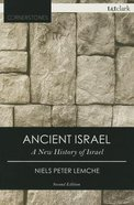 Ancient Israel (2nd Edition) (T&t Clark Cornerstones Series)