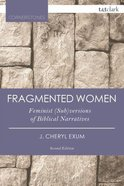 Fragmented Women (T&t Clark Cornerstones Series)