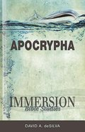 Apocrypha (Immersion Bible Study Series)
