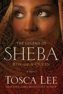 Rise of a Queen (#01 in The Legend Of Sheba Series)