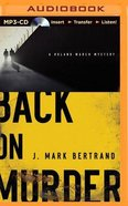 Back on Murder (Unabridged, MP3) (#1 in A Roland March Mystery Audio Series)