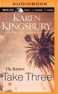 Baxters Take Three (Unabridged, MP3) (#03 in Above The Line Audiobook Series)