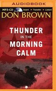 Thunder in the Morning Calm (Unabridged, MP3) (#01 in Pacific Rim Audio Series)
