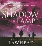 The Shadow Lamp (Unabridged, 9 CDS) (#04 in Bright Empires Audio Series)