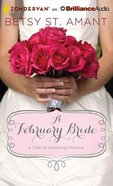 A February Bride (Unabridged, MP3) (#03 in A Year Of Weddings Novella Series Audio)