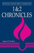 1 & 2 Chronicles (Believers Church Bible Commentary Series)