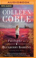 Twilight At Blueberry Barrens (Unabridged, MP3) (#03 in A Sunset Cove Novel Audio Series)