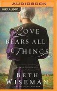 Love Bears All Things (Unabridged, MP3) (#02 in Amish Secrets Novel Audio Series)