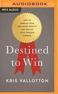 Destined to Win (Unabridged, MP3)