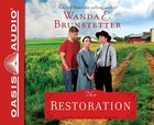 The Restoration (Unabridged, 8 CDS) (#03 in The Prairie State Friends Audio Series)