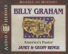 Billy Graham - Americas Pastor (Unabridged, 5 CDS) (Heroes Of History Series)