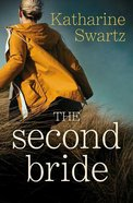 The Second Bride (Tales From Goswell Series)