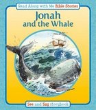 Jonah and the Whale (Read Along With Me Bible Stories Series)