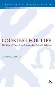 Looking For Life (Journal For The Study Of The New Testament Supplement Series)