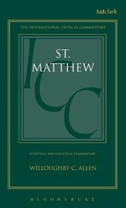 St. Matthew (International Critical Commentary Series)