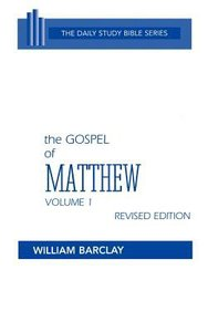 Gospel of Matthew (Volume 1) (Daily Study Bible New Testament Series)