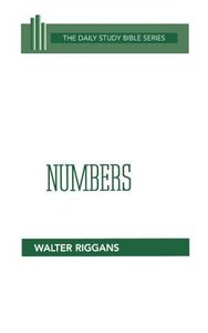 Numbers (Daily Study Bible Old Testament Series)