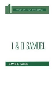 1 & 2 Samuel (Daily Study Bible Old Testament Series)