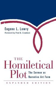 The Homiletical Plot (Expanded Edition 2000)