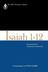 Isaiah 1-12 (Old Testament Library Series)
