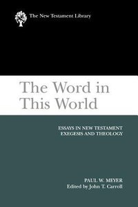 The Word in This World (New Testament Library Series)
