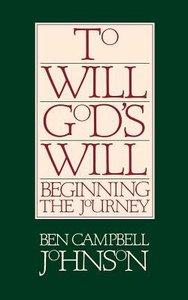To Will Gods Will