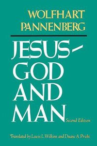 Jesus: God and Man (2nd Edition)