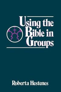 Using the Bible in Groups