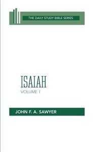 Isaiah (Volume 1) (Daily Study Bible Old Testament Series)