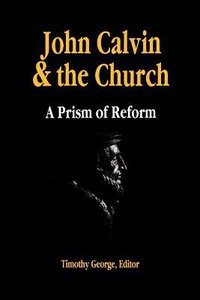 John Calvin and the Church