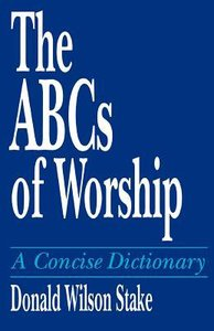 The Abcs of Worship