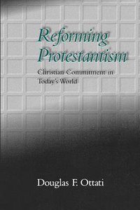 Reforming Protestantism