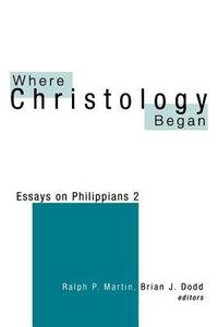 Where Christology Began