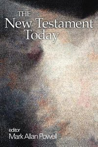 The New Testament Today