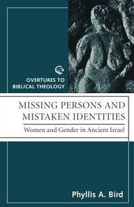 Missing Persons and Mistaken Identities (Overtures To Biblical Theology Series)