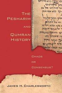 The Pesharim and Qumran History