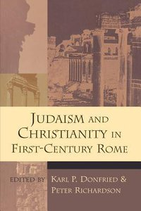 Judaism & Christianity in 1st Century Rome