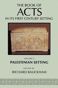 Palestinian Setting (#04 in Book Of Acts Series)