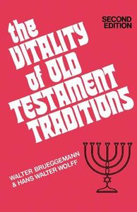The Vitality of Old Testament Traditions