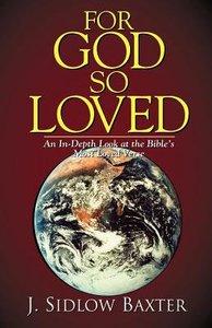 For God So Loved (J Sidlow Baxter Series)