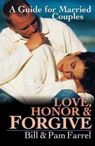 Love Honor and Forgive