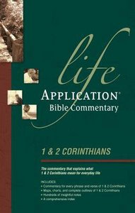 1 & 2 Corinthians (Life Application Bible Commentary Series)