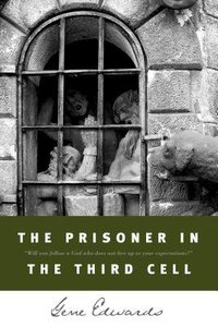 The Prisoner in the Third Cell