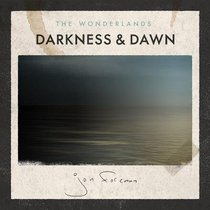 The Wonderlands: Darkness & Dawn