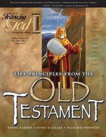 Life Principles From the Personalities of the Old Testament (Following God: Character Builders Series)