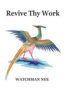Revive Thy Work