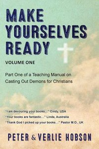 Christian Deliverance #01: Make Yourselves Ready