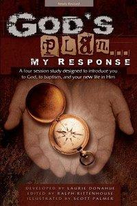 Gods Plan... My Response